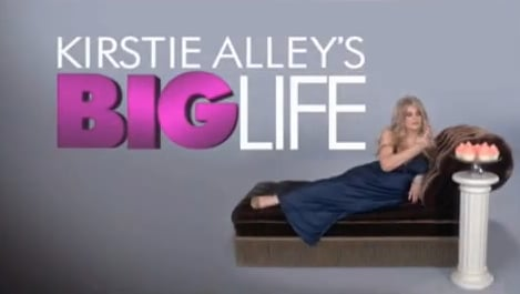 Kirstie Alley's New Reality TV Show Big Life
