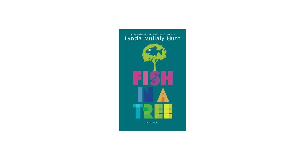 Fish in a tree you 39 re going to want to make room on your for Fish in a tree