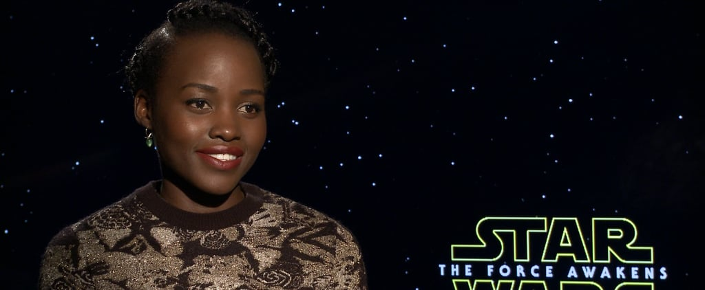"Lupita Nyong'o Got to Bring Her Best Friend to the Star Wars Set: He Was ""Thrilled"""