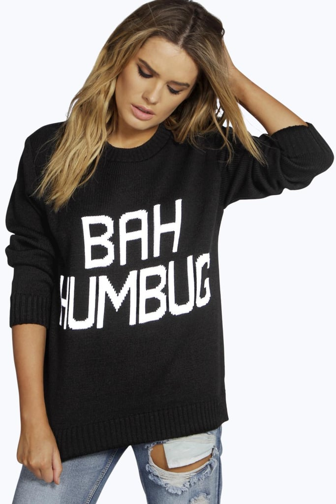 Boohoo Bah Humbug Christmas Sweater ($20)