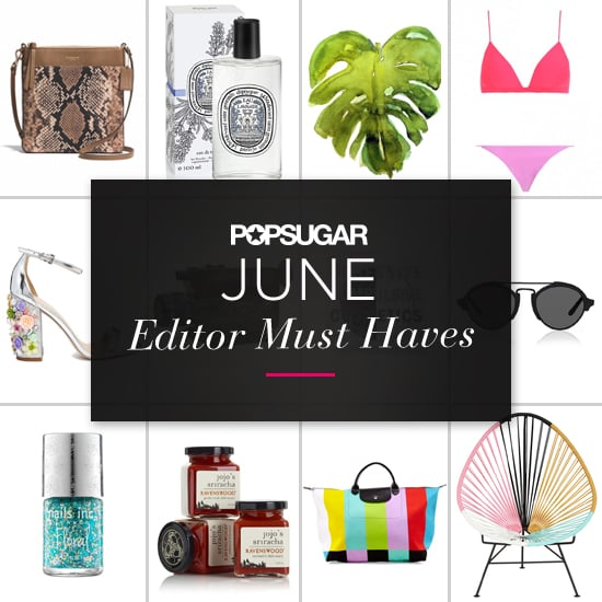POPSUGAR Shout Out: June Must Haves!