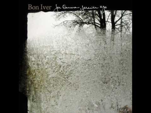"""Skinny Love"" by Bon Iver"