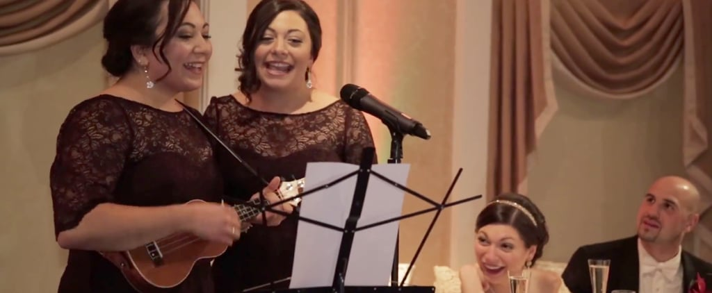These Sisters SLAYED Their Wedding Toast Song — Complete With a Ukulele and Kazoo