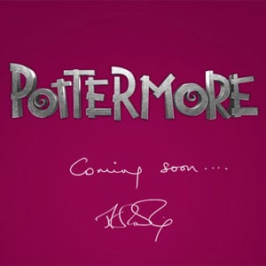 Pottermore Clues and Rumors