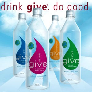 Give Brand Bottled Water: Its Motto Is Drink Give. Do Good.