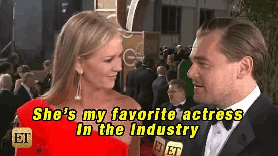 """At the 2016 Golden Globe Awards, Leo gushed about Kate when talking to Entertainment Tonight's Nancy O'Dell. """"She's my favorite actress in the industry,"""" he said with a sweet smile."""