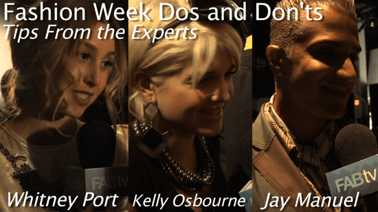 Fashion Week Dos and Don'ts: Tips from the Experts
