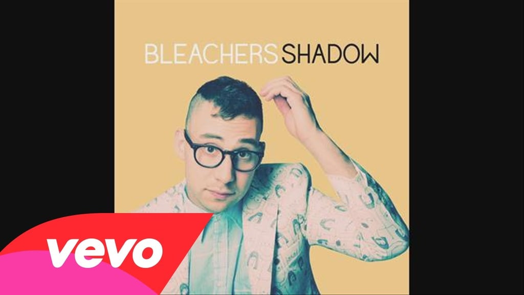 """This can also be seen in Bleachers' """"Shadow."""""""