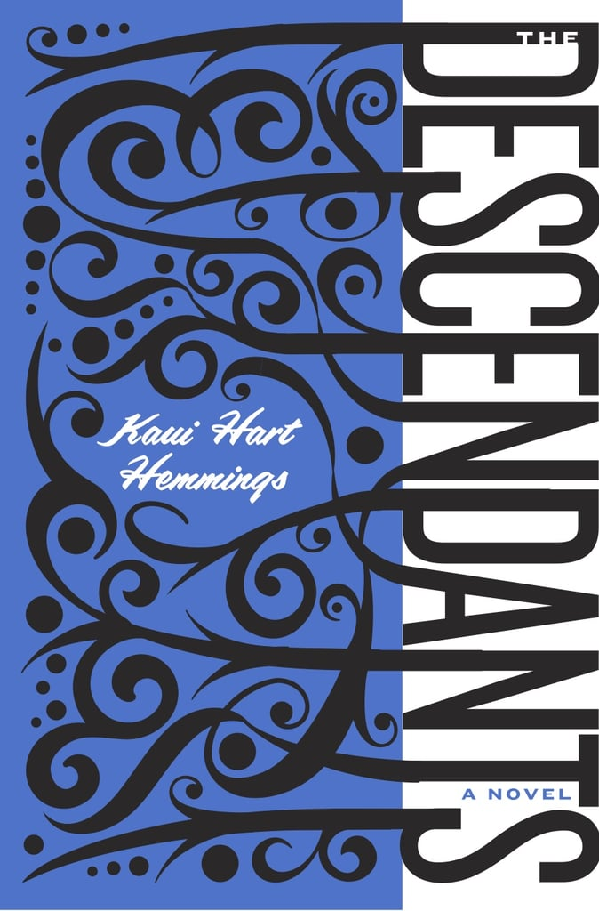 Hawaii: The Descendants by Kaui Hart Hemmings