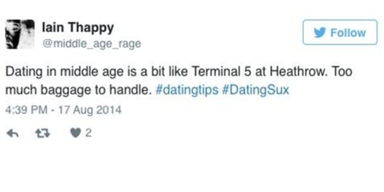 11 Tweets That Perfectly Sum Up The Struggles Of Middle-Aged Dating