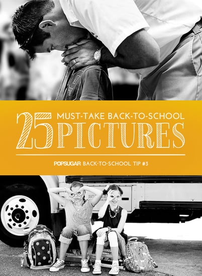 Shutterbug: 25 Must-Take Back-to-School Pictures