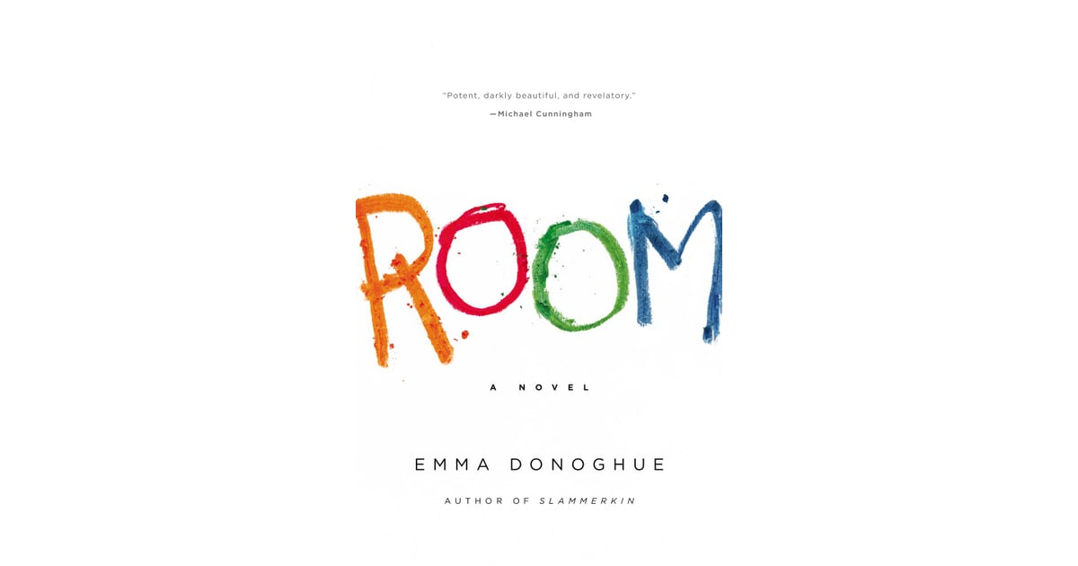 room by emma donaghue Room came first as horrific non-fiction the story of the josef fritzl case planted  the seed in author emma donoghue's mind and inspired her.