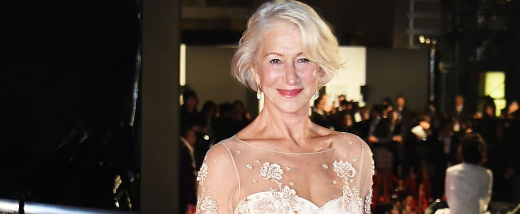 Helen Mirren Looks So Good, the Rest of Hollywood Can Just Go Home Now