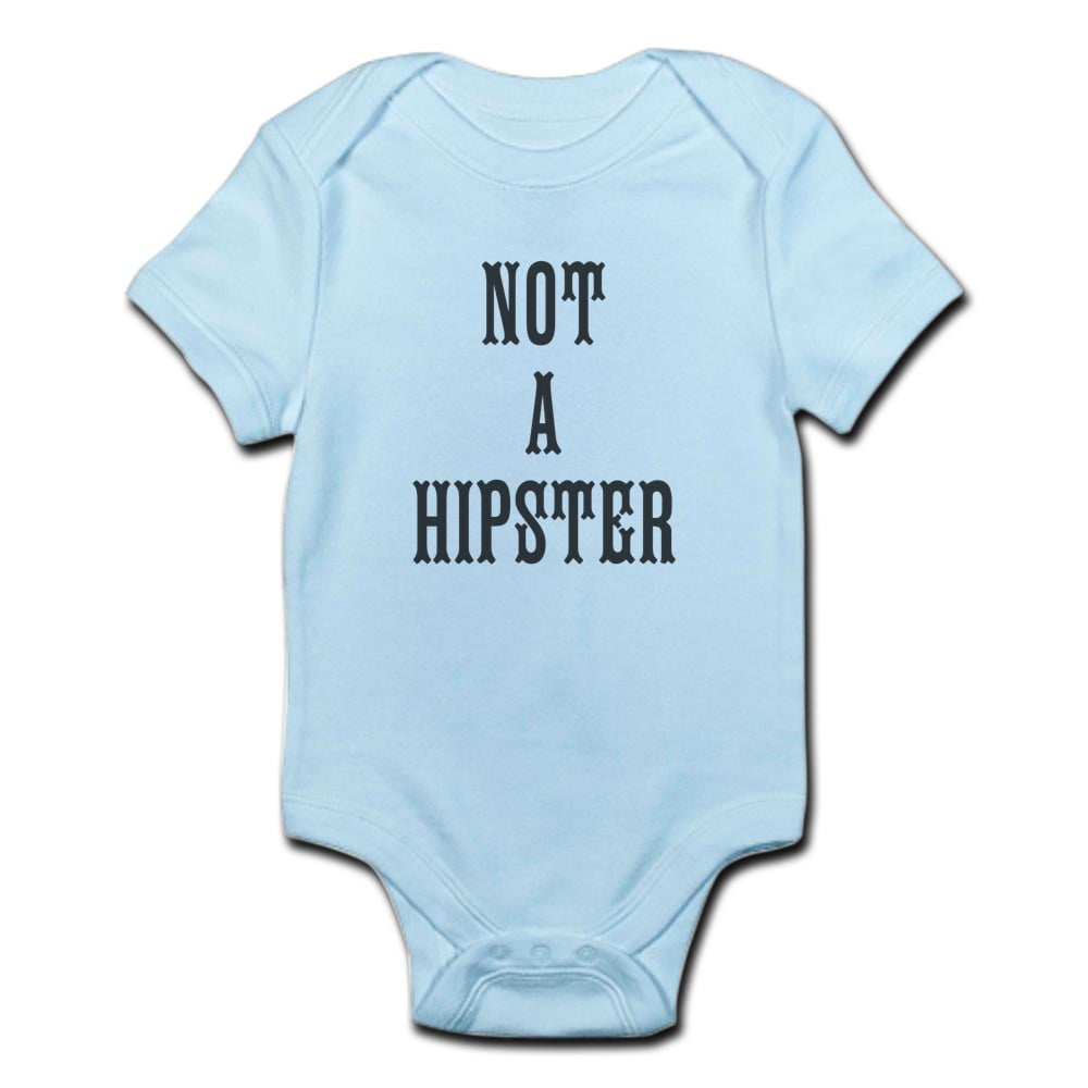 Not a Hipster Bodysuit