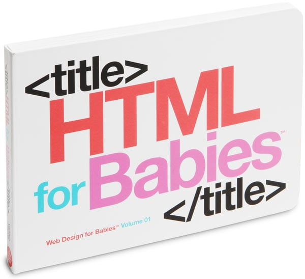 HTML for Babies ($9)
