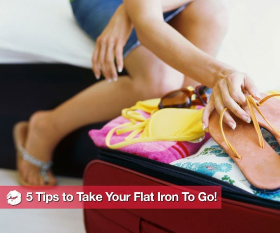 5 Tips For Taking Your Flat Iron to Go