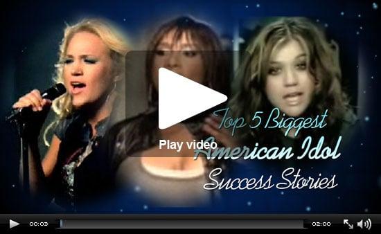 PopSugar Rush Special: American Idol's Top 5 Success Stories!