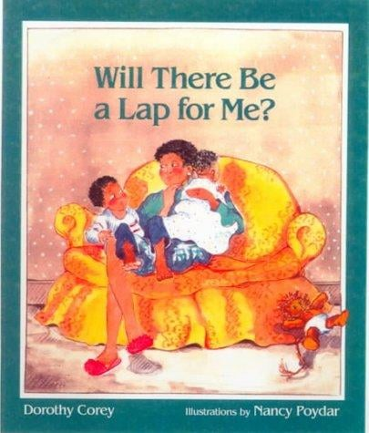 Will There Be a Lap For Me? ($7)