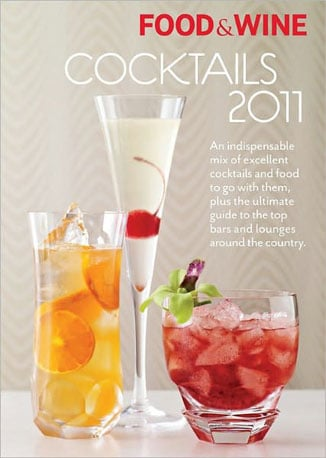 """The Food & Wine Cocktails 2011 is an annual publication we look forward to every year. Get insider tips and try recipes from some of the hottest mixologists out there now.  Can't Wait to Taste: A Rye-based cocktail called """"Presbyterian's Aversion"""" — with a name like that it's got to be good."""