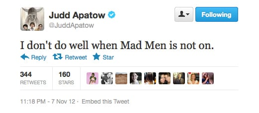Judd Apatow really likes Mad Men.