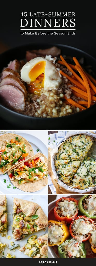 45 Summer Dinners to Make Before the Season Ends
