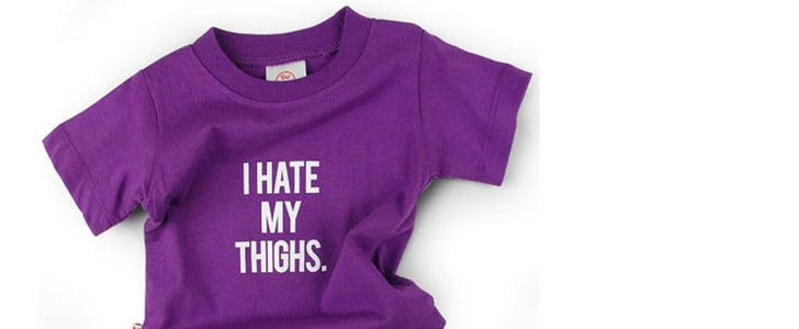 """Does This """"I Hate My Thighs"""" Onesie Really Promote Baby Fat-Shaming?"""