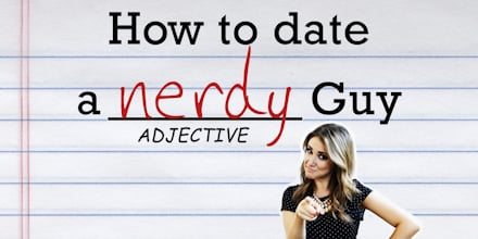 Dating a nerdy guy yahoo