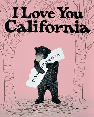I Love You California Print