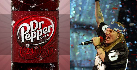 Dr Pepper for Everybody! (If Axl Rose Releases GNR Album)