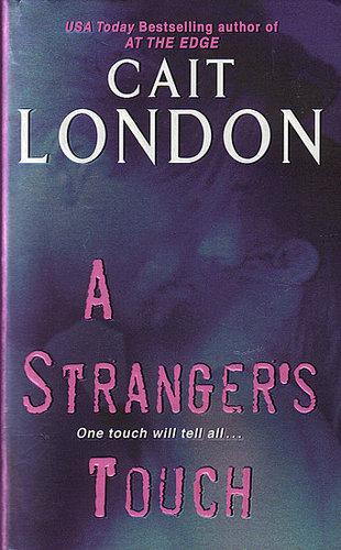 A Stranger's Touch-Cait London