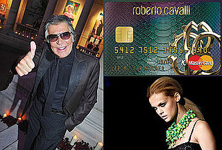 On Our Radar: Roberto Cavalli Gets His Own Credit Card