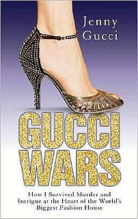 Fab Read: Gucci Wars, How I Survived Murder and Intrigue at the Heart of the World's Biggest Fashion House