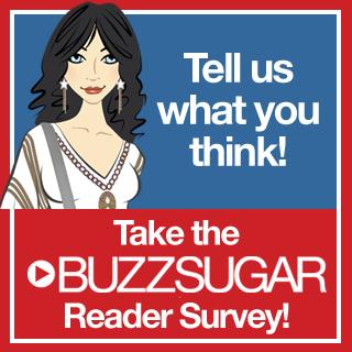Last Chance to Take the BuzzSugar Reader Survey!