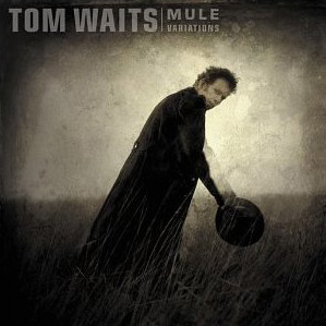 Getting Into: Tom Waits