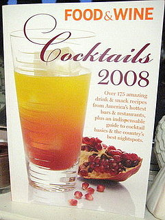 Must-Read: Food and Wine Cocktails 2008