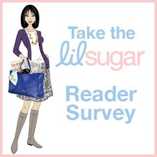 Take the lilsugar Reader Survey!