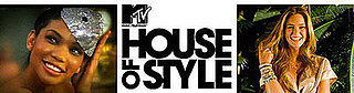 Reminder! Tune Into MTV's House of Style Tomorrow