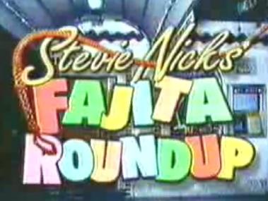 Stevie Nicks' Fajita Round-Up