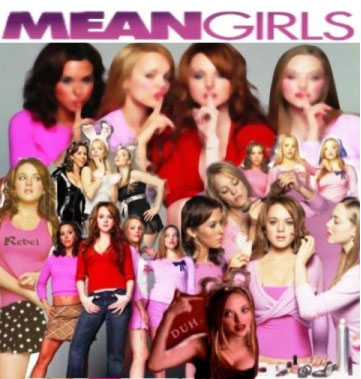 Have you ever been a Mean Girl??