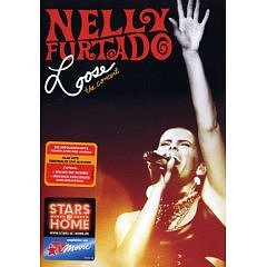 Loose: The Concert: DVD: Nelly Furtado