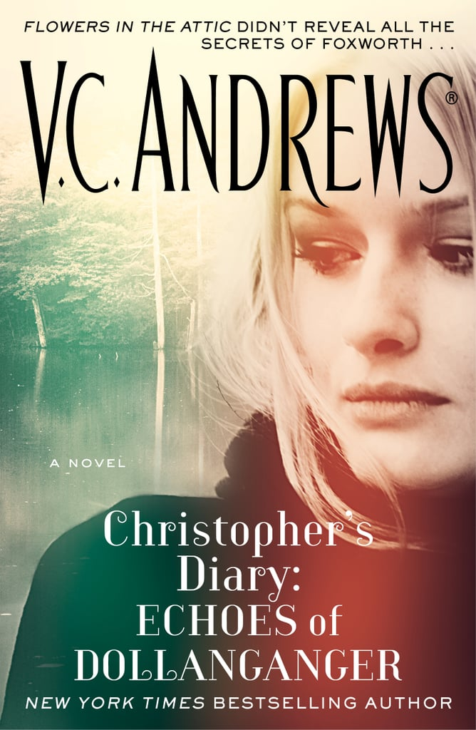 Vc Andrews Book Cover Art : Echoes of dollanganger by v c andrews book excerpt